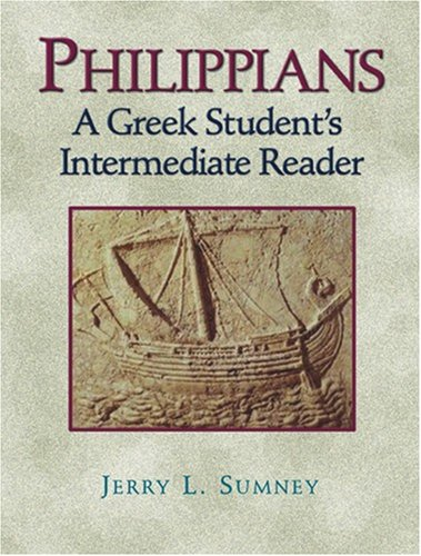 Philippians: A Greek Student's Intermediate Reader 9781565639911