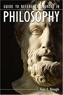 Philosophy: A Guide to the Reference Literature 9781563089541