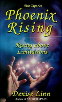 Phoenix Rising: Rising Above Limitations 9781561706983
