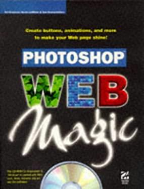 Photoshop Web Magic [With CDROM] 9781568303147