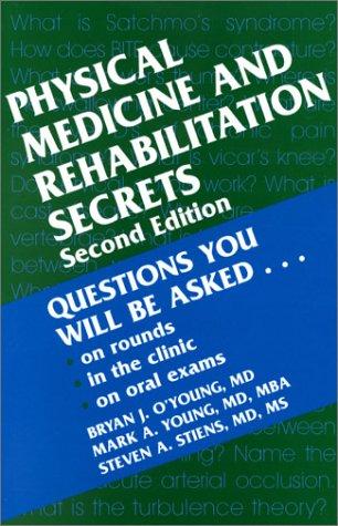 Physical Medicine & Rehabilitation Secrets: A Hanley & Belfus Publication 9781560534372