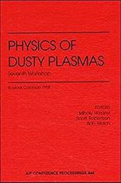 Physics of Dusty Plasmas: Seventh Workshop 6979697