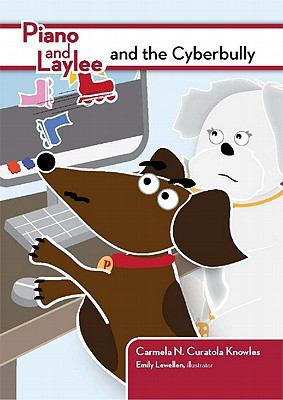 Piano and Laylee and the Cyberbully 9781564842947