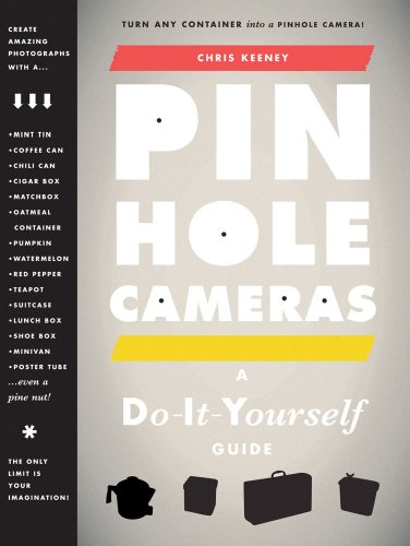 Pinhole Cameras: A Do-It-Yourself Guide 9781568989891