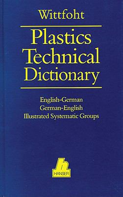 Plastics Technical Dictionary: English-German/German-English 9781569901106
