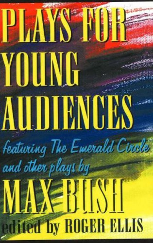 Plays for Young Audiences 9781566081108