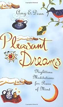 Pleasant Dreams: Nighttime Meditations for Peace of Mind 9781561706938