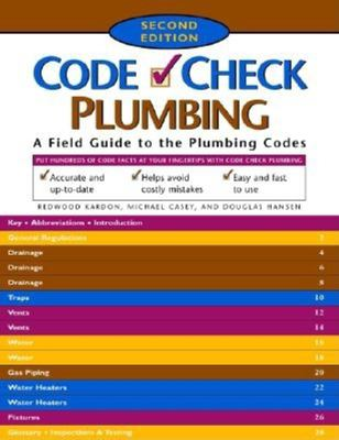 Plumbing: A Field Guide to the Plumbing Codes 9781561586240