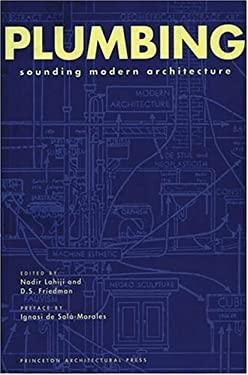 Plumbing: Sounding Modern Architecture 9781568981079