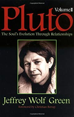 Pluto, Vol II: The Soul's Evolution Through Relationships 9781567183337