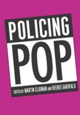 Policing Pop 9781566399906