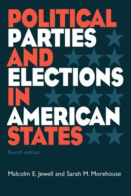 Political Parties and Elections in American States 9781568024813