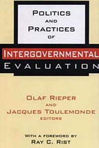 Politics and Practices of Intergovernmental Evaluation 9781560002567
