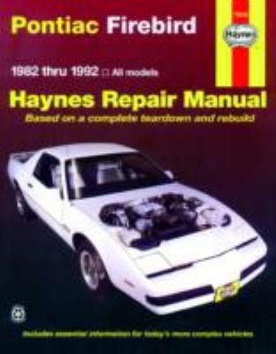 Pontiac Firebird: 1982 Thru 1992 9781563920653