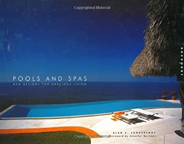 Pools and Spas: New Designs for Gracious Living 9781564969415