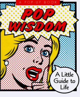 Pop Wisdom: Pop-Up Book 9781561386802