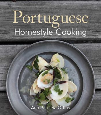 Portuguese Homestyle Cooking 9781566564083