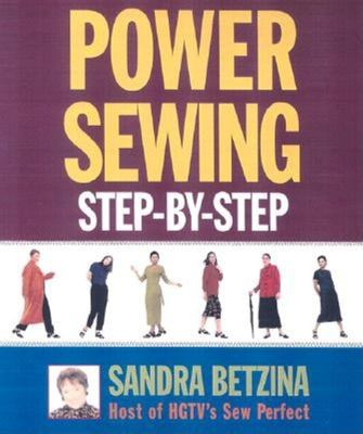Power Sewing Step-By-Step 9781561585724