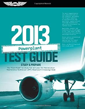Powerplant Test Guide 2013: Study & Prepare the