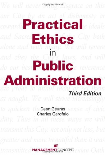 Practical Ethics in Public Administration 9781567262957