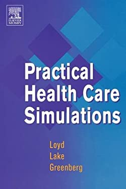 Practical Health Care Simulations 9781560536253
