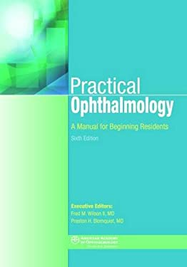 Practical Ophthalmology: A Manual for Beginning Residents 9781560559870
