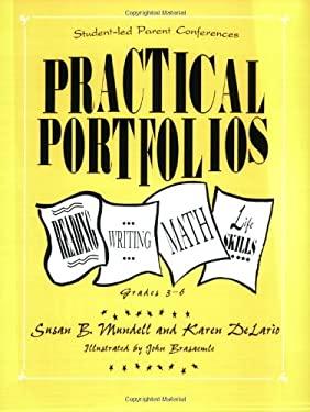 Practical Portfolios: Reading, Writing, Math, and Life Skills, Grades 3-6 9781563081972