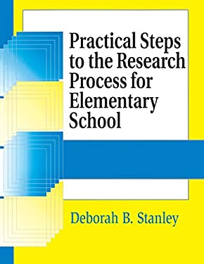 Practical Steps to the Research Process for Elementary School 9781563087646