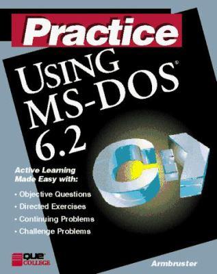 Practice Using Microsoft DOS_6.2 9781565296749