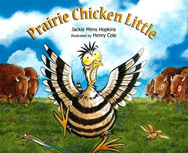 Prairie Chicken Little 9781561456949
