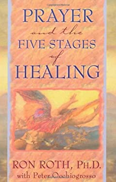 Prayer and the Five Stages of Healing 9781561706785