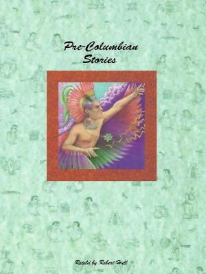 Pre-Columbian Stories 9781568471815