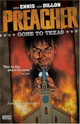 Preacher Vol 01: Gone to Texas 9781563892615