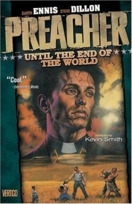 Preacher Vol 02: Until the End of the World 9781563893124