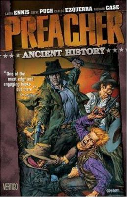 Preacher Vol 04: Ancient History 9781563894053