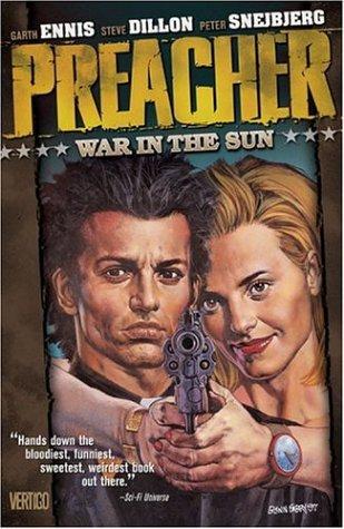 Preacher Vol 06: War in the Sun 9781563894909
