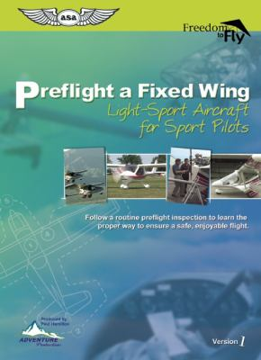 Preflight a Fixed Wing: Light-Sport Aircraft for Sport Pilots [With Booklet] 9781560275862