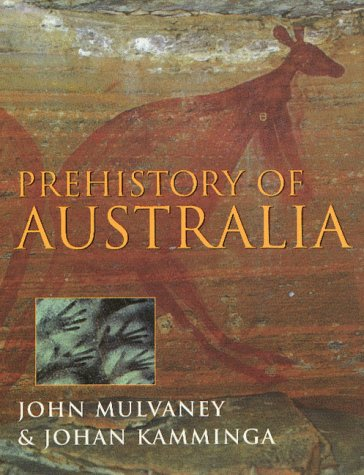 Prehistory of Australia 9781560988045