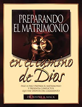 Preparando El Matrimonio En El Camino de Dios = Preparing for Marriage God's Way 9781563220661