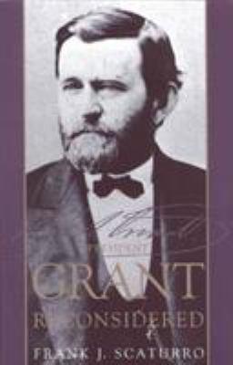 President Grant Reconsidered 9781568331324