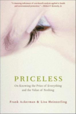 Priceless: On Knowing the Price of Everything and the Value of Nothing 9781565848504