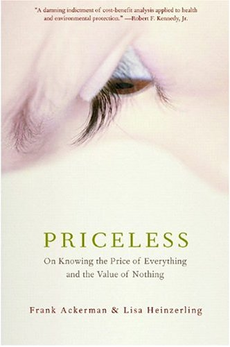 Priceless: On Knowing the Price of Everything and the Value of Nothing 9781565849815