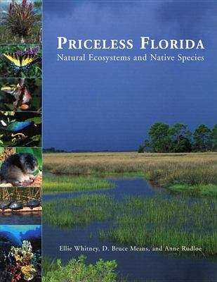 Priceless Florida: Natural Ecosystems and Native Species 9781561643080
