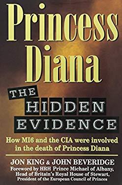 Princess Diana: The Hidden Evidence 9781561719228