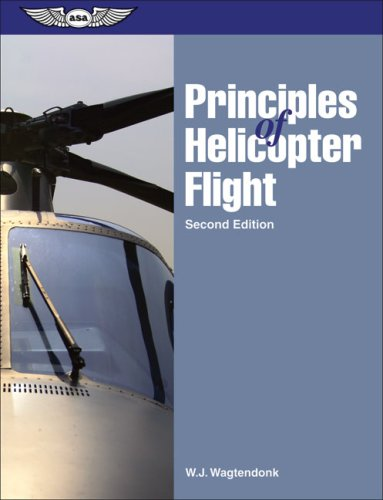 Principles of Helicopter Flight 9781560276494