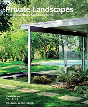 Private Landscapes: Modernist Gardens in Southern California 9781568984025