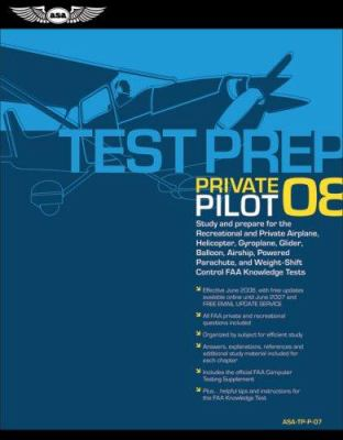 Private Pilot Test Prep: Study and Prepare for the Recreational and Private Airplane, Helicopter, Gyroplane, Glider, Balloon, Airship, Powered  [With 9781560276593