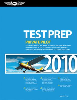 Private Pilot Test Prep: Study and Prepare for the Recreational and Private Airplane, Helicopter, Gyroplane, Glider, Balloon, Airship, Powered 9781560277354