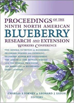 Proceedings of the Ninth North American Blueberry Research and Extension Workers Conference 9781560221142