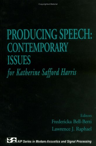 Producing Speech: Contemporary Issues: For Katherine Safford Harris 9781563962868